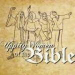 uppity women of the bible