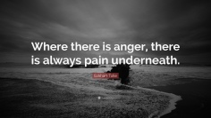 Where-there-is-anger-there-is-always-pain